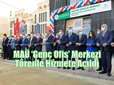 MAÜ 'Genç Ofis' Merkezi  Törenle Hizmete Açıldı