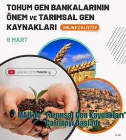 """MAÜ'de """"Tarımsal Gen Kaynakları"""" Çalıştayı Başladı"""