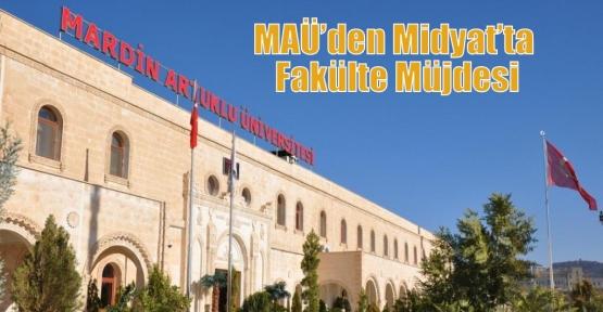 MAÜ'den Midyat'ta Fakülte Müjdesi