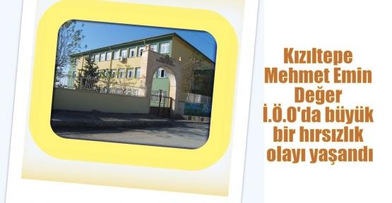 Mehmet Emin Değer İ.Ö.O'da büyük bir hırsızlık olayı yaşandı