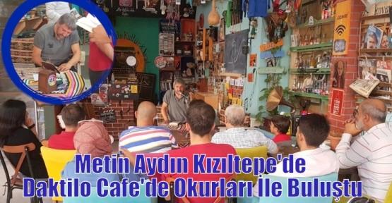 Metin Aydın Kızıltepe'de Okurları İle Buluştu