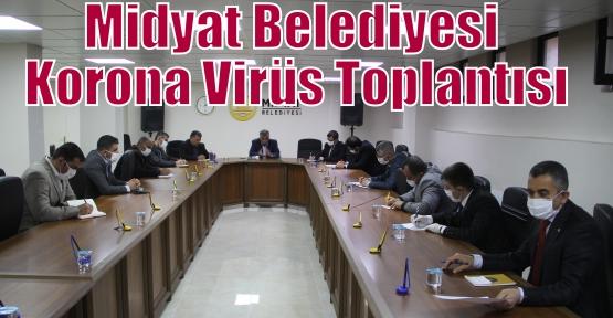 Midyat Belediyesi Korona Virüs Toplantısı