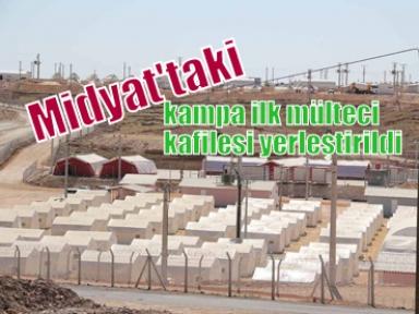 Midyat'taki kampa ilk mülteci kafilesi yerleştirildi