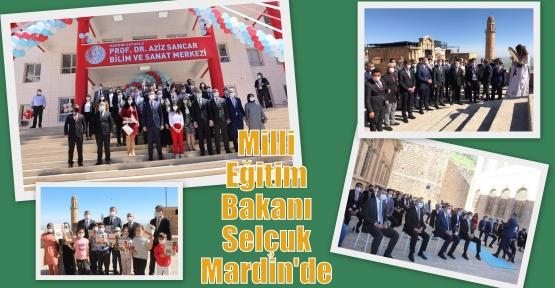 Milli Eğitiim Bakanı Selçuk Mardin'de
