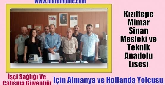 Mimar Sinan Mesleki ve Teknik Anadolu  Lisesi Almanya ve Hollanda Yolcusu