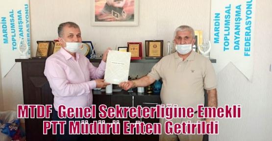MTDF  Genel Sekreterliğine Emekli PTT Müdürü Eriten Getirildi