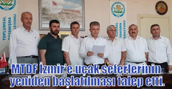 MTDF İzmir'e uçak seferlerinin yeniden başlatılması talep etti.