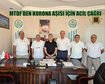 MTDF'DEN KORONA AŞISI İÇİN ACİL ÇAĞRI