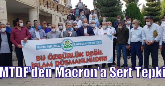 MTDF'den Macron'a Sert Tepki