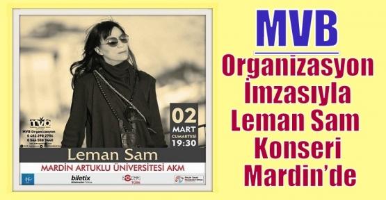 MVB Organizasyon İmzasıyla Leman Sam  Konseri Mardin'de