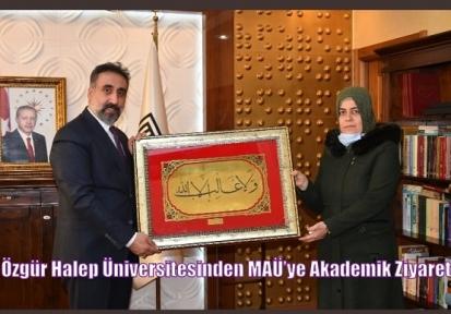 Özgür Halep Üniversitesinden MAÜ'ye Akademik Ziyaret