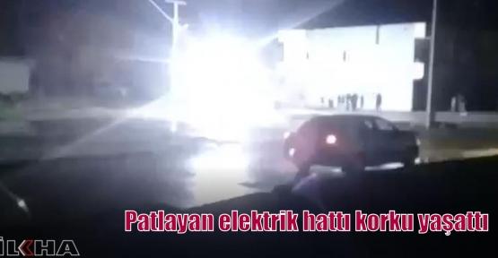 Patlayan elektrik hattı korku yaşattı