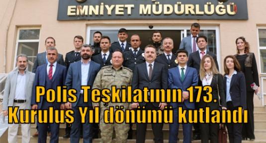 Polis Teşkilatının 173. Kuruluş Yıl dönümü kutlandı