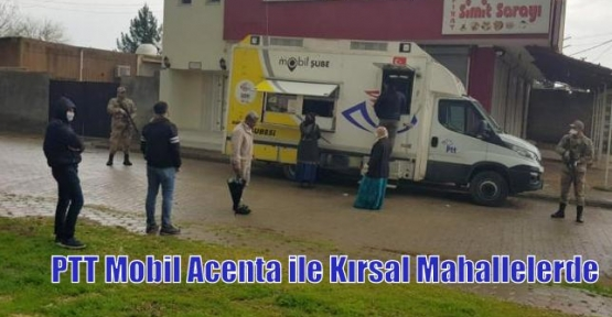 PTT Mobil Acenta ile Kırsal Mahallelerde