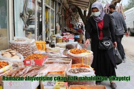 Ramazan alışverişine çıkan halk pahalılıktan şikayetçi