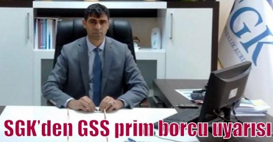 SGK'den GSS prim borcu uyarısı