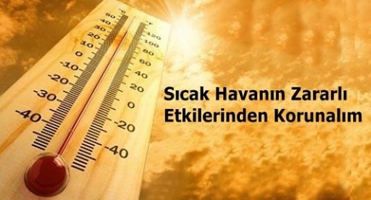 Sıcak Havanın Zararlı Etkilerinden Korunmak İçin Temel Öneriler