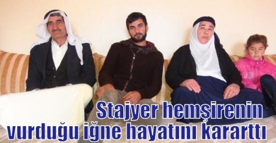 Stajyer hemşirenin vurduğu iğne hayatını kararttı
