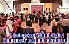 ''2. Geleneksel Muhtar Eşleri Buluşması'' etkinliği düzenlendi