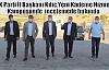 AK Parti İl Başkanı Kılıç, Yeni Kademe Hizmet Kampüsünde incelemede bulundu