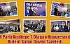 AK Parti Kızıltepe 7.Olağan Kongresinde, Bülent Şahin Güven Tazeledi.
