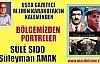 Bölgemizden Portreler 'SÜLĔ ŞIDO (Süleyman AMAK) '