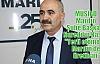 Kasap, 'Yerli otomobil Mardin'de üretilmesin'