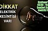 Kızıltepe'de 09:00 - 15:00 Saatleri Arası Elektrik Yok