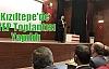 Kızıltepe'de İYEP Toplantısı Yapıldı