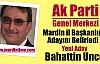 Mardin il Başkanlığı Adayı Belirlendi.Yeni Aday Bahattin Uncu