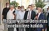 Mardin Valisi Demirtaş denetimlere katıldı