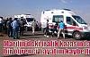 Mardin'deki trafik kazasında bir öğrenci hayatını kaybetti