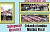 Süleyman Demirel Ortaokulundan Müthiş Final