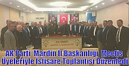 AK Parti İl Başkanlığı Meclis Üyeleriyle...