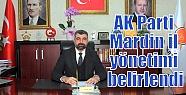 Ak Parti Mardin il yönetimi belirlendi