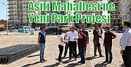 Aşiti Mahallesi'ne Yeni Park Projesi