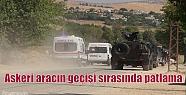 Askeri aracın geçişi sırasında patlama...