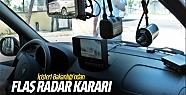 Bakanlık'tan elektronik radar kararı!