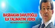 Davutoğlu ilk talimatını verdi: 'Mardin'deki...