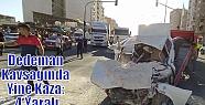 Dedeman Kavşağında Yine Kaza: 4 Yaralı