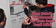 """Dicle Elektrik ;""""228 Abonenin 202'sinde..."""