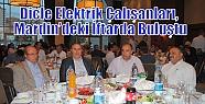 Dicle Elektrik Çalışanları, Mardin'deki...