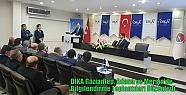 DİKA Gaziantep, Adana ve Mersin'de Bilgilendirme...