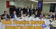 DİKA Yönetim Kurulu Şırnak'ta Toplandı