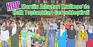 HDP Mardin Adayları Kızıltepe'de Halk...