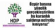 """HDP:""""Özgür basına yönelik gerçekleştirilen..."""
