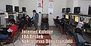 İnternet Kafeler EBA Destek Noktalarına...