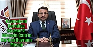 Kaymakam/Belediye Başkan V. Hüseyin Çam'ın...