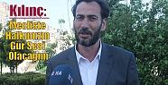 Kılınç: Mecliste Halkımızın Gür Sesi...