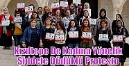 Kızıltepe De Kadına Yönelik Şiddete...